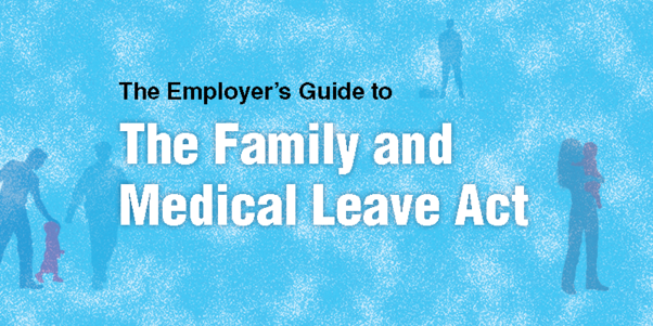 The Employer's Guide to the Family and Medical Leave Act