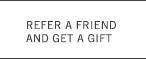 Refer a Friend and Get a Gift