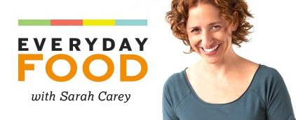 Everyday Food with Sarah Carey