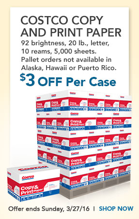 Costco Copy and Print Paper 92 brightness, 20 lb., letter, 10 reams, 5,000 sheets. Pallet orders not available in Alaska, Hawaii or Puerto Rico. $3 OFF Per Case Offer ends Sunday, 3/27/16. Shop Now
