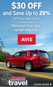 $30 OFF and Save Up to 25% (on Avis base rates). Minimum 5-day rental required. Costco Travel. Avis. Learn More