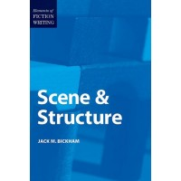 Elements Of Writing Fiction: Scene & Structure