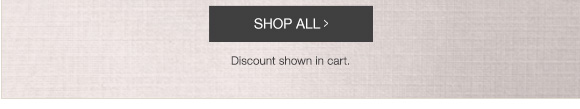 Shop All > | Discount shown in cart.