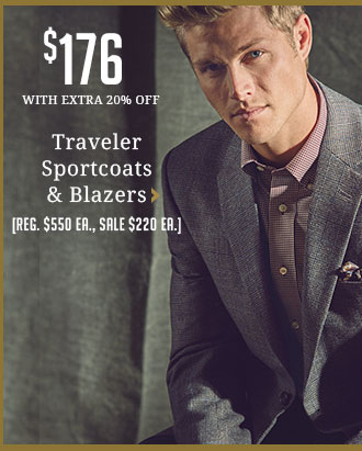 Entire Stock Traveler Sportcoats & Blazers - $176 WITH EXTRA 20% OFF - Reg. $550 ea, Sale $220 ea