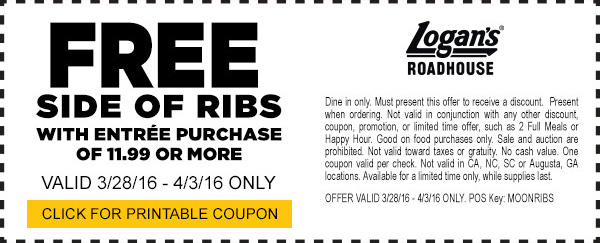 Free side of ribs with entree purchase of $11.99 or more. Valid 3/28/16 - 4/3/16 only at participating locations