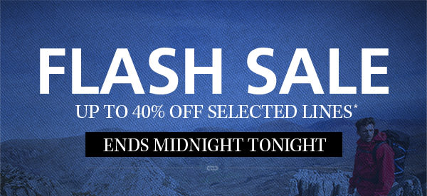 Flash Sale - Up to 40% off selected lines