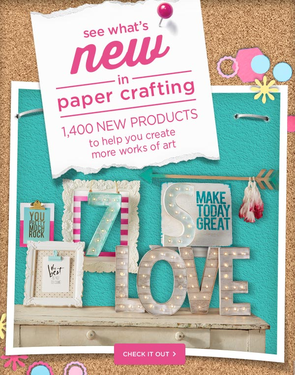 See What's New in Paper Crafting