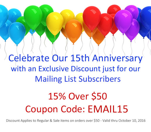 15th Anniversary Sale - 15% Off Over $50 - Coupon: EMAIL15