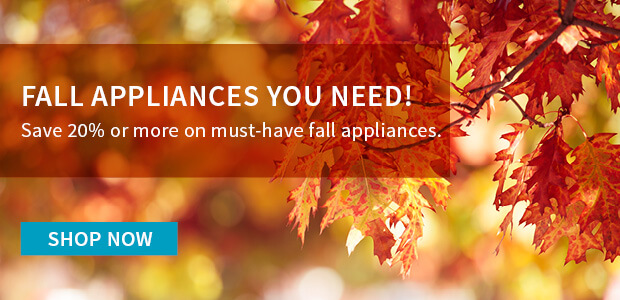 Up to 20% OFF Fall Must-Have Appliances