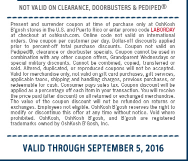 Online code: LABORDAY | Not valid on clearance, doorbusters & Pediped® | Valid through September 5, 2016