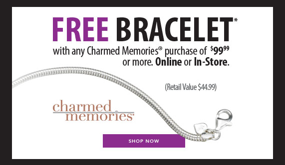 Free Bracelet with any Charmed Memories purchase of $99.99 or more. Online or In-Store, Retail Value $44.99 Shop Now