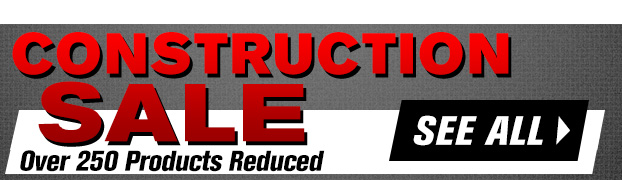 Construction Sale | See All