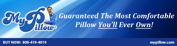 MyPillow - Guaranteed the Most Comfortable Pillow You'll Ever Own!     To Buy Now call 800-419-4019 or visit www.mypillow.com