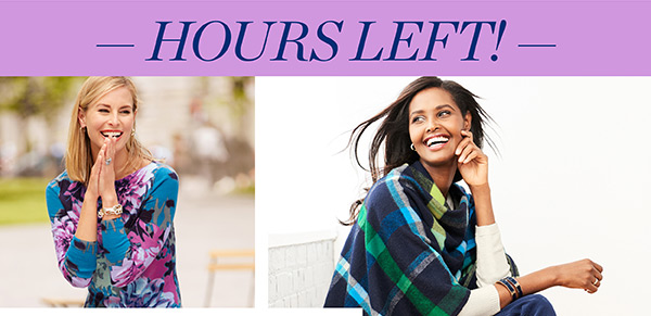 Hours Left! 25% off regular-price styles. Shop Now