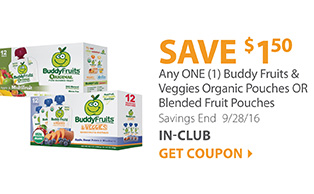 Save $1.50 on any ONE (1) Buddy Fruits & Veggies Organic Pouches OR Blended Fruit Pouches