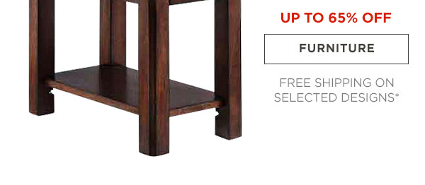 UP TP 50% OFF - FURNITURE - FREE SHIPPING ON SELECTED DESIGNS*
