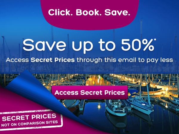 Access Secret Prices through this email and pay up to 50% less*