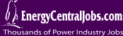 EnergyCentralJobs.com - Thousands of Power Industry Jobs