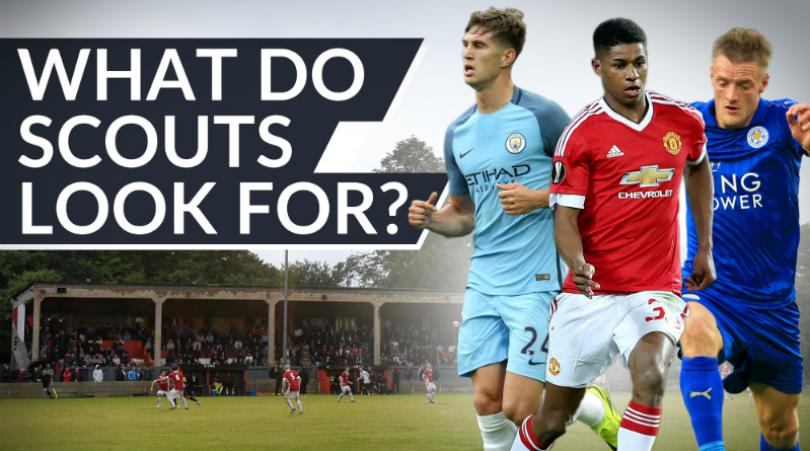 What do scouts look for in footballers?